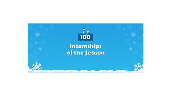 Top 100 Internships Of The Season
